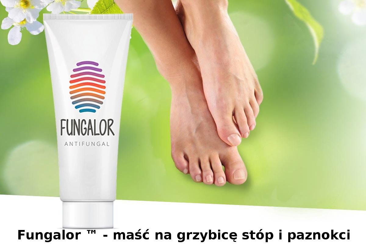 Fungalor ™ - maść na grzybicę stóp i paznokci