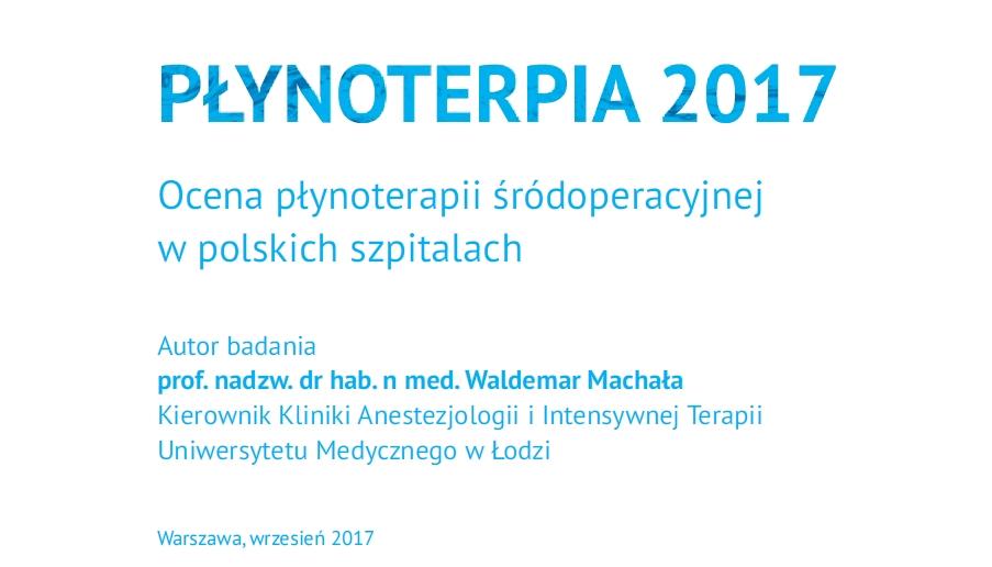 Pierwsze w Polsce badanie na temat płynoterapii śródoperacyjnej - prof. Waldemar Machała