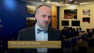 prof. dr hab. Piotr Rieske Kierownik Laboratorium-Badawczego firmy Celther Polska