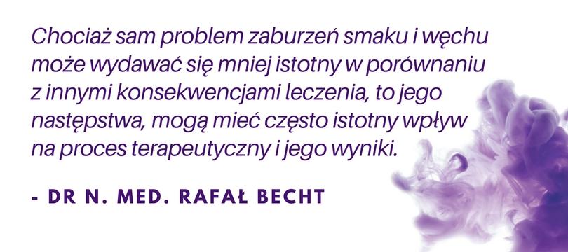 Wypowiedź - dr n. med. Rafał Becht