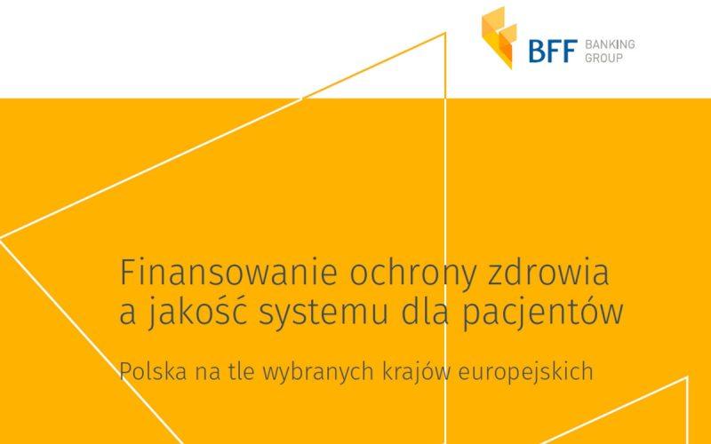 Raport BFF Banking Group porównuje kondycję systemu opieki zdrowotnej w Polsce oraz wybranych krajach europejskich